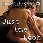 Just One Look | [Christianne France]