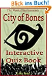 City of Bones: The Interactive Quiz B...