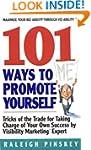 101 Ways To Promote Yourself: Tricks...