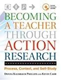 Becoming a teacher through action research : process, context, and self-study
