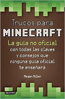 Trucos para Minecraft (Spanish Edition) (Spanish) Paperback – March