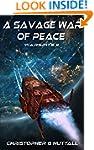 A Savage War Of Peace (Ark Royal Book 5)