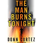 The Man Burns Tonight | Donn Cortez