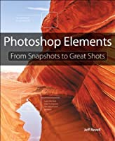 Photoshop Elements: From Snapshots to Great Shots ebook download