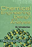 img - for Chemical Engineering Design and Analysis: An Introduction (Cambridge Series in Chemical Engineering) book / textbook / text book