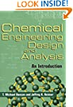 Chemical Engineering Design and Analy...