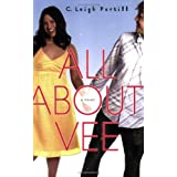 All About Vee ~ C. Leigh Purtill