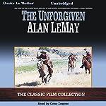 The Unforgiven   Alan LeMay