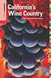 Search : Insiders' Guide® to California's Wine Country: A Guide To Napa And Sonoma Counties (Insiders' Guide Series)