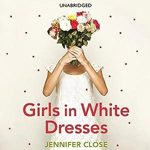 Girls In White Dresses Audiobook