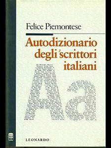 AUTODIZIONARIO DEGLI SCRITTORI ITALIANI