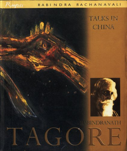 Rabindranath Tagore - Talks in China