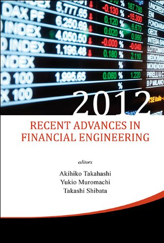 Recent Advances in Financial Engineering 2012: Proceedings of the International Workshop on Finance 2012