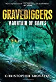 ISBN 9780062077400 product image for Gravediggers: Mountain of Bones | upcitemdb.com