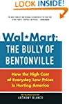 Wal-Mart: The Bully of Bentonville: H...