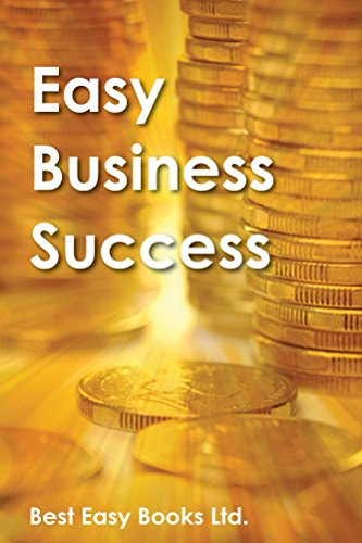 Book: Easy Business Success (Easy Books) by Best Easy Books Ltd