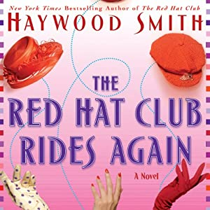 Red Hat Club Rides Again | [Haywood Smith]