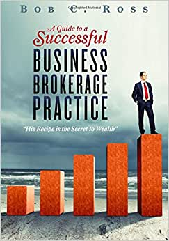 A Guide To A Successful Business Brokerage Practice