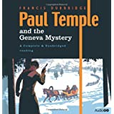 Paul Temple and the Geneva Mystery (BBC Audio)by Francis Durbridge