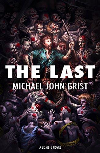 The Last: A Zombie Novel