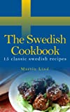 The Swedish Cookbook - 15 classic recipes (World cooking)