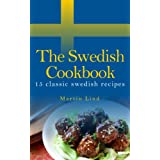 The Swedish Cookbook - 15 classic recipes (World cooking) ~ Martin Lind