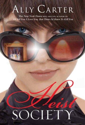 Image of Heist Society (A Heist Society Novel)
