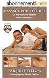 Massage pour couple: Un moment de détente entre amoureux