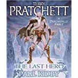 The Last Hero. A Discworld Fable (GollanczF.)von &#34;Terry Pratchett&#34;