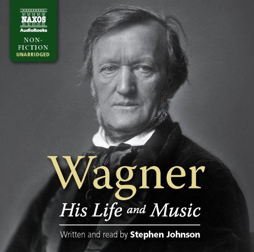 Buy Wagner: His Life and Music From amazon