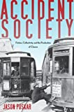 img - for Accident Society: Fiction, Collectivity, and the Production of Chance book / textbook / text book
