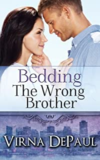 (FREE on 9/29) Bedding The Wrong Brother by Virna DePaul - http://eBooksHabit.com