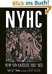 NYHC: New York Hardcore 1980-1990 (En...
