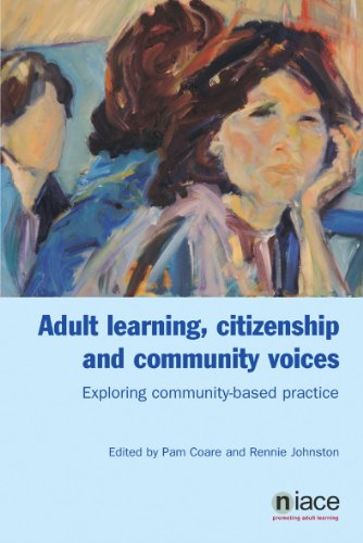 Adult Learning, Citizenship and Community Voices: Exploring Community-Based Practice