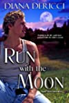 Run with the Moon (Men of Silo)