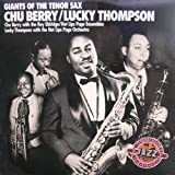 Giants of the Tenor Sax ~ Lucky Thompson