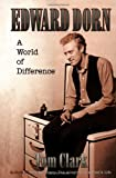 Edward Dorn: A World of Difference
