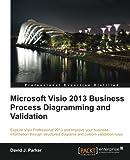 Microsoft Visio 2013 Business Process Diagramming and Validation