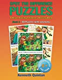 Spot the Difference Puzzles: A Brain Teasing Children s Activity Book - Book 1 (Volume 1)