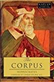 Image of The Corpus: The Hippocratic Writings (Kaplan Classics of Medicine)