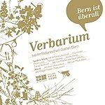 Verbarium. Bern ist überall | Antoine Jaccoud,Guy Krneta,Pedro Lenz