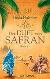Der Duft von Safran: Roman