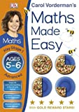 Maths Made Easy Ages 5-6 Key Stage 1 Advanced (Carol Vorderman's Maths Made Easy)