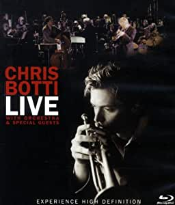 Chris Botti - Live with Orchestra & Special Guests [Blu-ray]