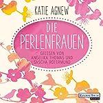 Die Perlenfrauen | Katie Agnew