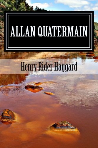 Allan Quatermain (Classic stories)