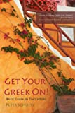 Get Your Greek On!: Basic Greek in Two Weeks.