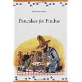 Pancakes for Findus (Findus and Pettson) (Findus & Pettson)by S Nordqvist