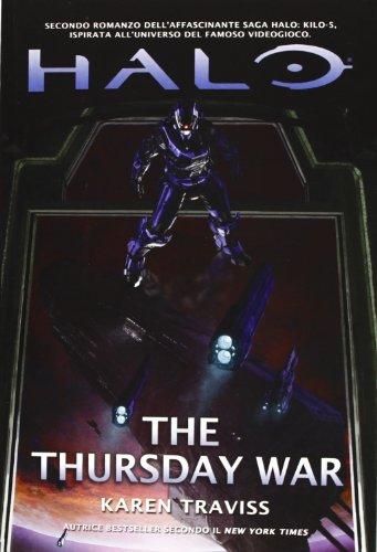 Halo. The thursday war. Kilo-Five trilogy: 2