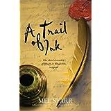 A Trail of Ink (Chronicles of Hugh de Singleton, Surgeon) ~ Mel Starr